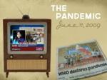 june11 2009 pandemic the