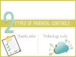 family rules technology tools types of parental