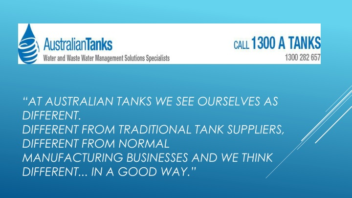 at australian tanks we see ourselves as different n.