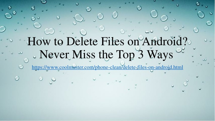 how to delete files on android never miss the top 3 ways n.