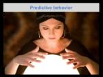 predictive behavior