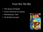 from the 70s 90s ul li the ascent of geeks