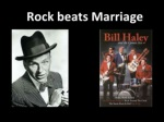 rock beats marriage