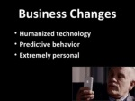 business changes humanized technology predictive