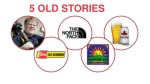 5 old stories