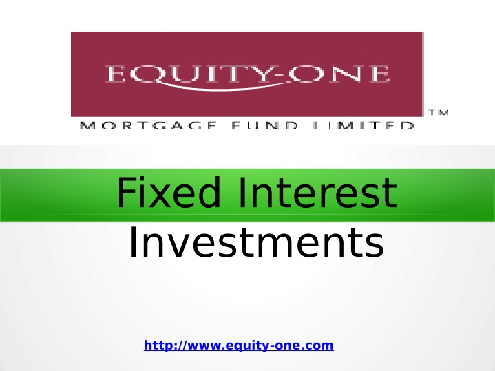 fixed interest investments n.