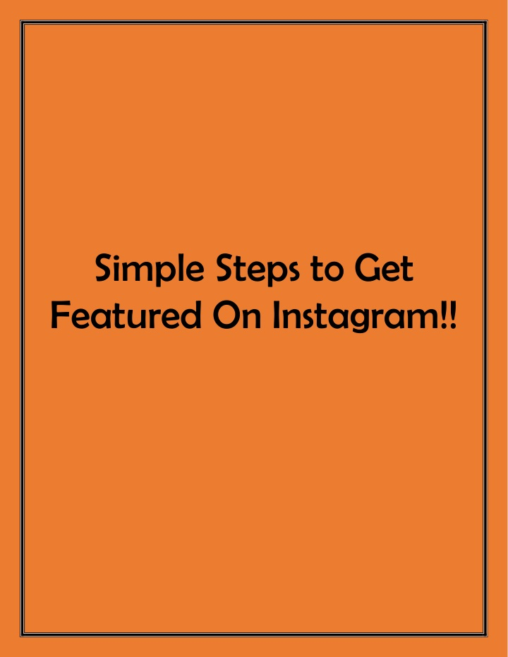 simple steps to get featured on instagram n.