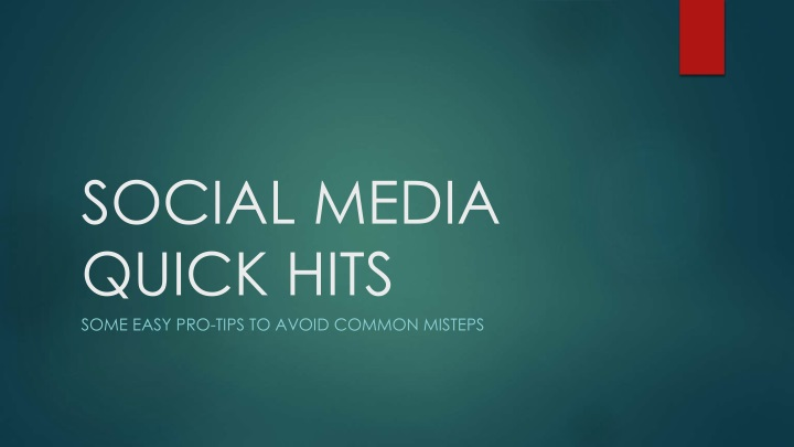 social media quick hits some easy pro tips n.