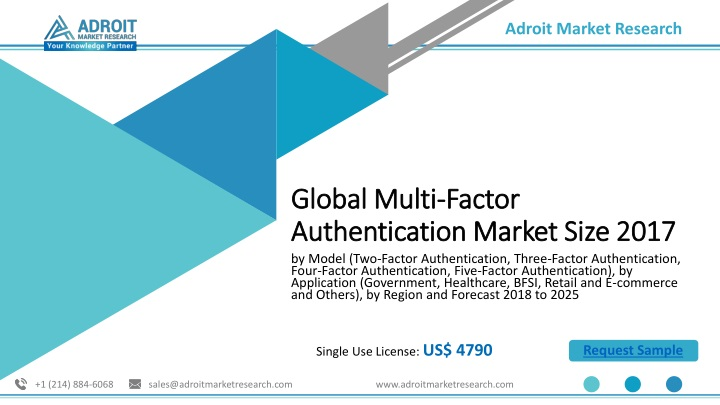 global multi factor authentication market size 2017 n.