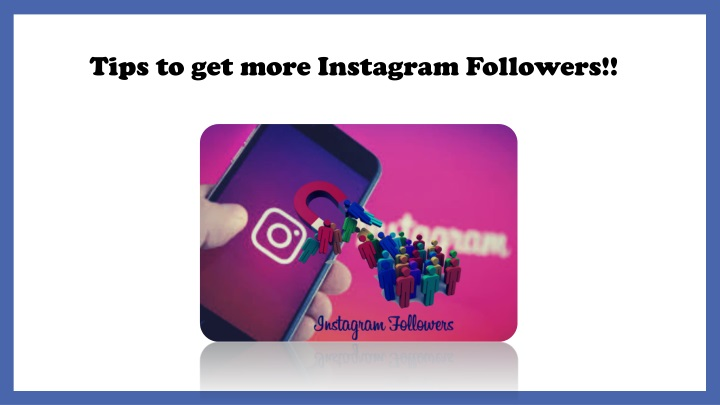 tips to get more instagram followers n.