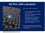 be first with a purpose