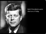 both presidents were shot on a friday
