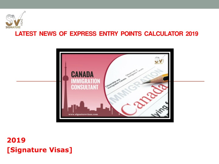 PPT - Latest news of Express Entry Draw 2019 PowerPoint