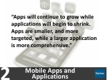 apps will continue to grow while applications