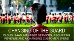 changing of the guard cloud saas managed services