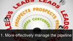 more effectively manage the pipeline improve