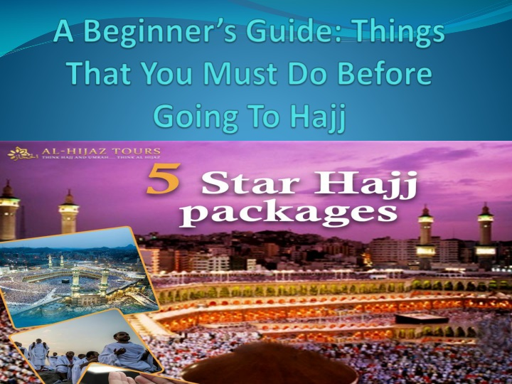 a beginner s guide things that you must do before going to hajj n.