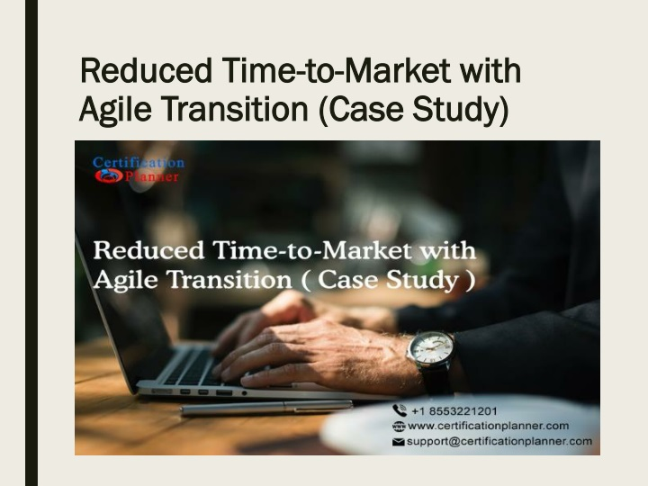 reduced time to market with agile transition case study n.