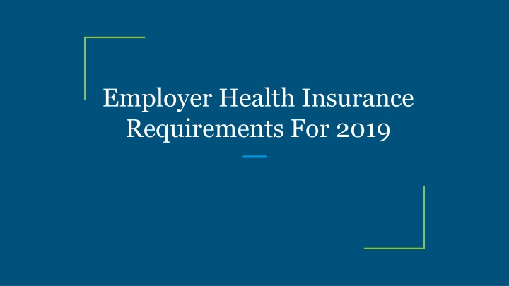 employer health insurance requirements for 2019 n.