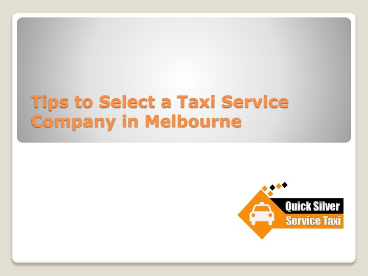tips to select a taxi service company in melbourne n.