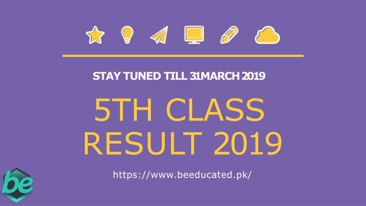 stay tuned till 31 march 2019 n.