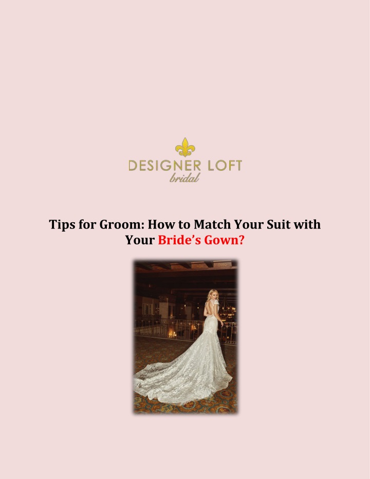 tips for groom how to match your suit with your n.
