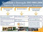 qualidade e inova o iso 9001 2008 impacto e benef