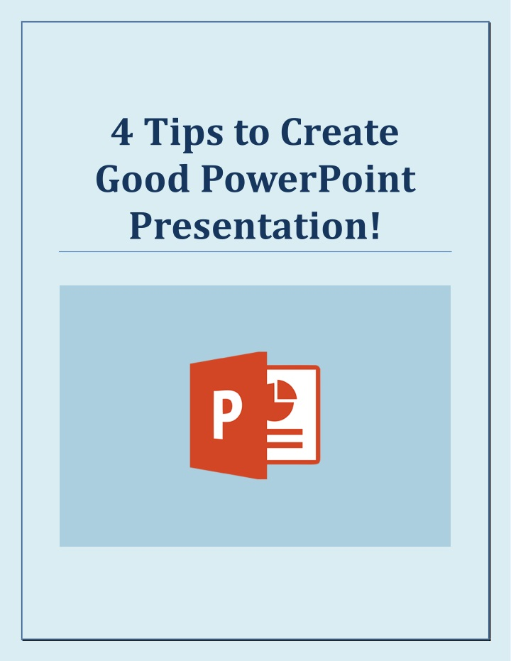 4 tips to create good powerpoint presentation n.