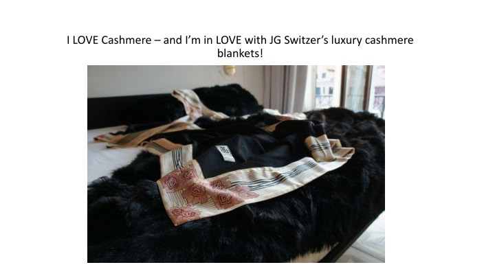 i love cashmere and i m in love with jg switzer s luxury cashmere blankets n.
