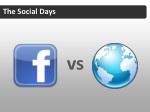 the social days