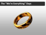 the we re everything days