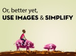 or better yet use images simplify
