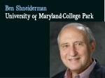 ben shneiderman university of maryland college