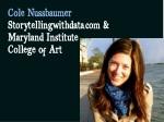 cole nussbaumer storytellingwithdata com maryland