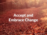 accept and embrace change