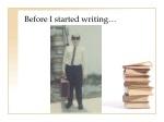 before i started writing