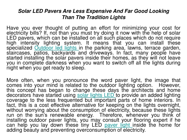 solar led pavers are less expensive and far good looking than the tradition lights n.