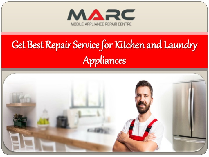 get best repair service for kitchen and laundry appliances n.