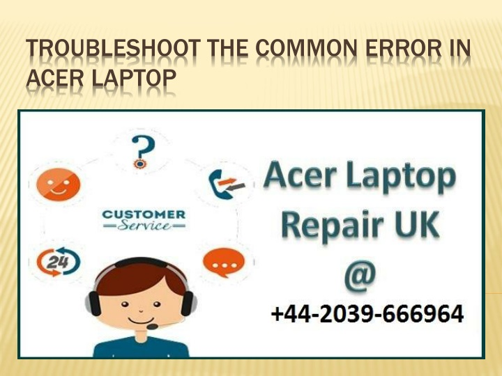 troubleshoot the common error in acer laptop n.