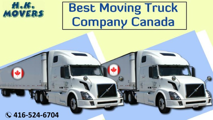 Best Moving Truck Company Canada |Long Distance Moving