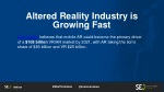 altered reality industry is growing fast 1