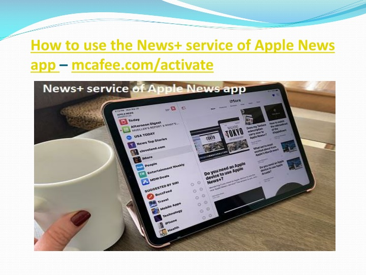 how to use the news service of apple news app mcafee com activate n.