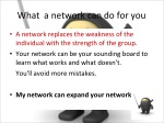 what a network can do for you