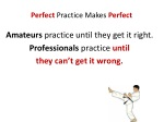 perfect practice makes perfect