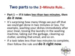 two parts to the 2 minute rule