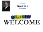 your host bryan daly feg founder