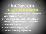 our system 5 steps in first 10 days 1 r etirement