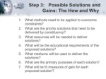 step 3 possible solutions and gains