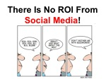 there is no roi from social media