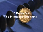 10 rules for the intangible economy